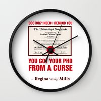 regina mills Wall Clocks featuring Regina Sassy Mills | You got your PhD from a curse by CLM Design