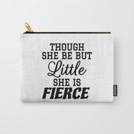 Little & Fierce Carry-All Pouch