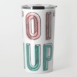 Toit Nups Travel Mug
