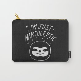 I'm Just Narcoleptic (Dark) Carry-All Pouch