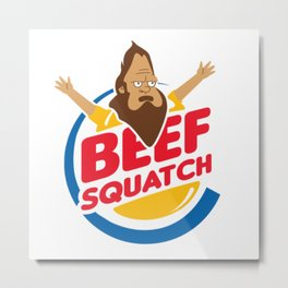Beefsquatch Metal Print