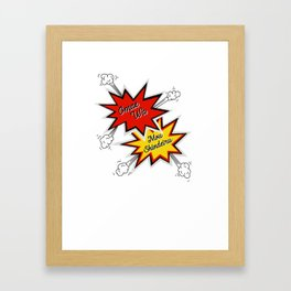 Omae Wa Mou Shindeiru - You're Already Dead - Funny Meme Framed Art Print
