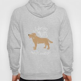 I Love Big Mutts and I Cannot Lie. - Gift Hoody