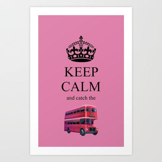 KEEP CALM LONDON BUS Art Print