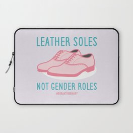#BreakTheBinary (Leather Shoes Not Gender Roles) Laptop Sleeve