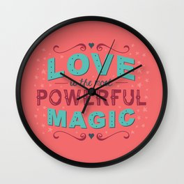 Love is the Most Powerful Magic Wall Clock