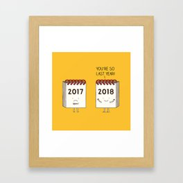 so last year... Framed Art Print