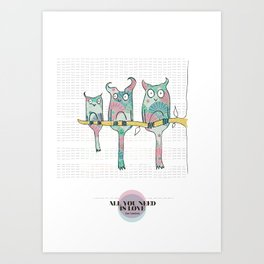LOVE IN PUR OPINION - ALL YOU NEED IS LOVE Art Print