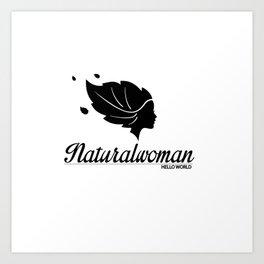 naturalwoman by HELLO WORLD cool Art Print
