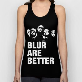 Blur are better Unisex Tank Top