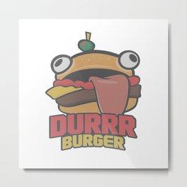 Durrr Burger Metal Print