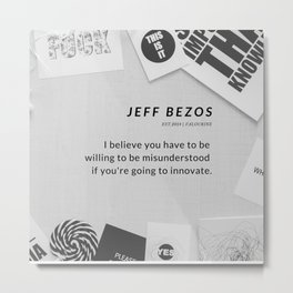 Jeff Bezos Quote On Be Willing To Be Misunderstood Metal Print