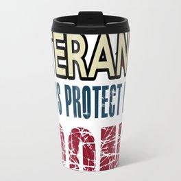 AMERICAN VETERANS ALWAYS PROTECT US FROM ENEMIES Travel Mug