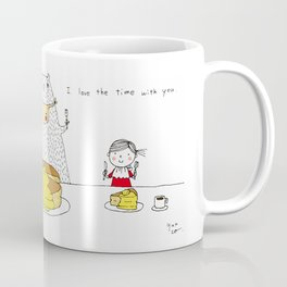 I love the time with you Coffee Mug