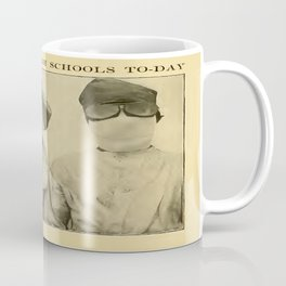 Freaks in the High Schools To-Day Coffee Mug