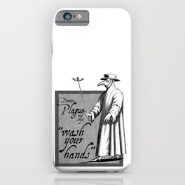 Doctor Plague says wash your hands gray health awareness art comic book style iPhone Case
