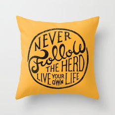 NEVER FOLLOW THE HERD Throw Pillow