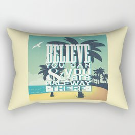 Believe you can Rectangular Pillow