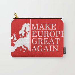 Make Europe Great Again Carry-All Pouch