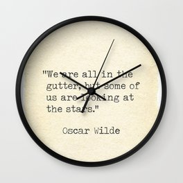 Oscar Wilde quote, We are all in the gutter.. Wall Clock