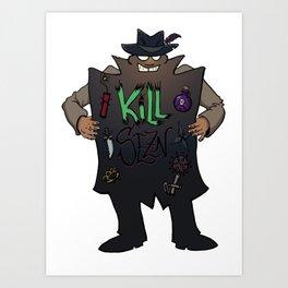 KILL SEZN: SALE! Art Print