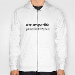 #trumpetlife 2 Hoody