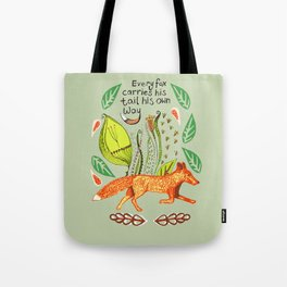 Every Fox...fox, sayings, typography, quote, nature, leaves Tote Bag