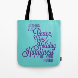 Year Round Holiday Happiness Tote Bag