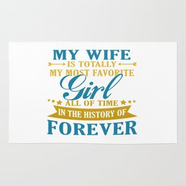 My Wife Forever Rug