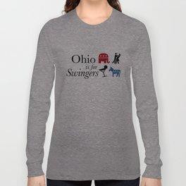 Ohio is for Swingers Long Sleeve T-shirt
