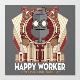 Happy Worker - Joyous in our Industry Canvas Print