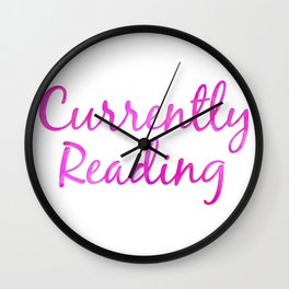 CURRENTLY READING pink Wall Clock