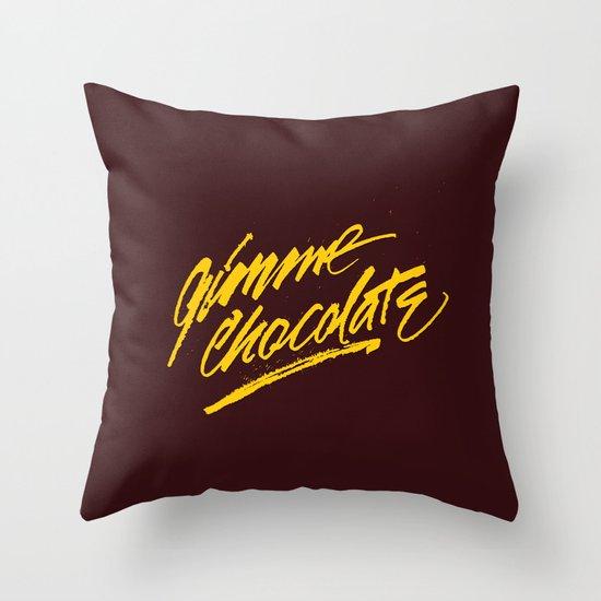 Gimme Chocolate Throw Pillow