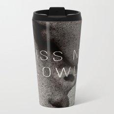 KISS ME SLOWLY Metal Travel Mug