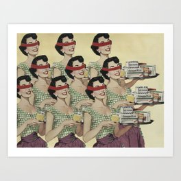 Do I Have To Become a Housewife? Art Print