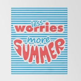 Less Worries, More Summer, Throw Blanket