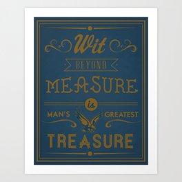 Wit Beyond Measure is Man's Greatest Treasure Art Print