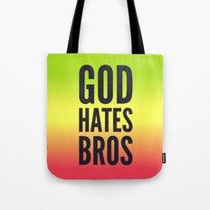 God Hates Bros Tote Bag