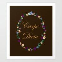 carpe diem Art Prints featuring Carpe Diem by Pendientera