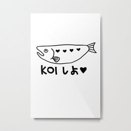 Let's Fall In Love (KOI Shiyo) Metal Print