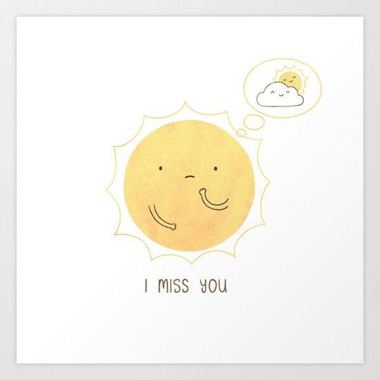 I Miss You Art Print