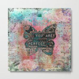 You are Perfect #2 Metal Print
