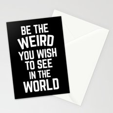 Be The Weird Funny Quote Stationery Cards