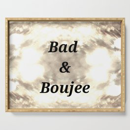 Bad And Boujee Serving Tray