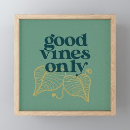 Good Vines Only - Sage Framed Mini Art Print