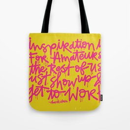 Inspiration is for amateurs x typography Tote Bag