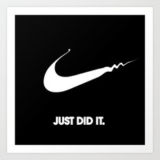 Nike - Just Did It (Parody) Art Print