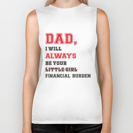 Dad i will always be your little girl Biker Tank