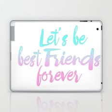 Best Friends Forever pastel typography Laptop & iPad Skin