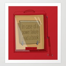 In case of a power failure: read a book Art Print